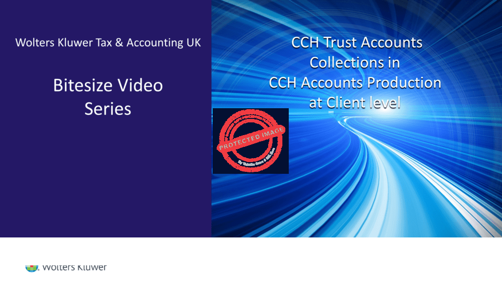 CCH Trust Accounts and Accounts Production – Collections at client level
