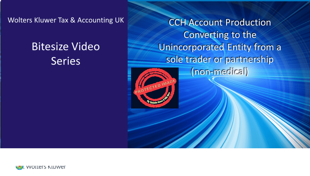 CCH Account Production – Converting to the Unincorporated Entity from a sole trader or partnership (non-medical)